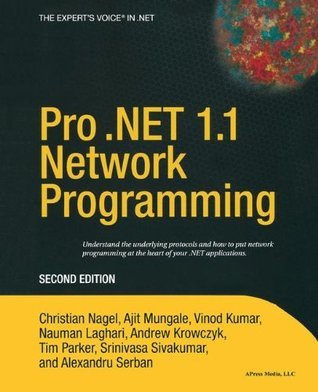 Professional .NET 1.1 Network Programming  by  Christian Nagel