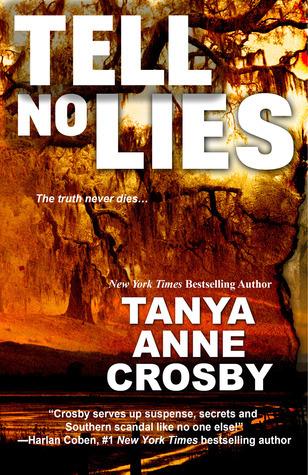 Tell No Lies  by  Tanya Anne Crosby