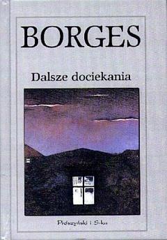 Dalsze dociekania Jorge Luis Borges