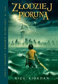 Złodziej Pioruna (Percy Jackson i bogowie Olimpijscy, #1)  by  Rick Riordan