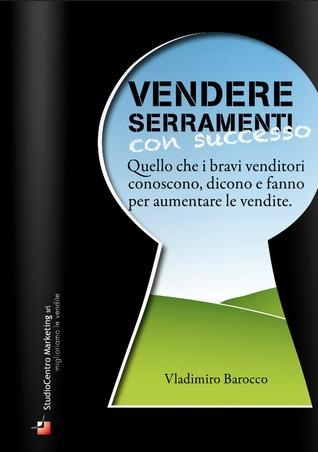 Vendere serramenti con successo  by  Vladimiro Barocco