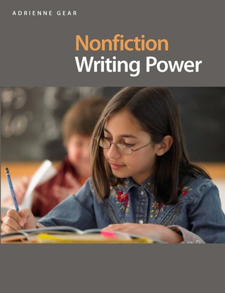 Nonfiction Writing Power  by  Adrienne Gear