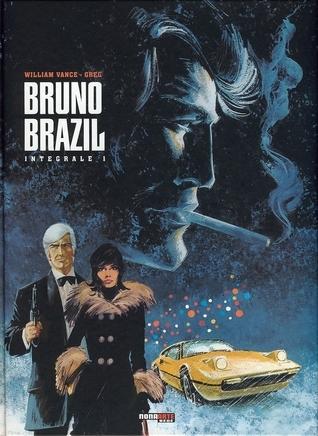 Bruno Brazil: Integrale 1 William Vance