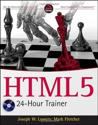 HTML5 24-Hour Trainer  by  Joseph W. Lowery