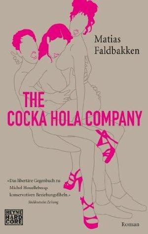 The Cocka Hola Company: Roman  by  Matias Faldbakken