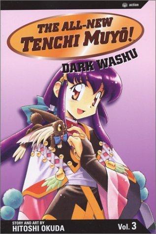 The All-New Tenchi Muyo! Vol. 3: Dark Washu Hitoshi Okuda