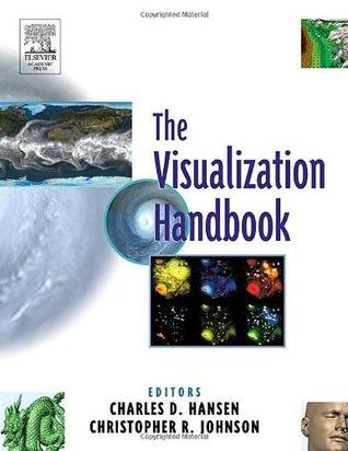 The Visualization Handbook  by  Charles D. Hansen