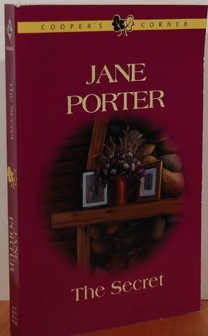The Secret (Coopers Corner, #16) Jane Porter
