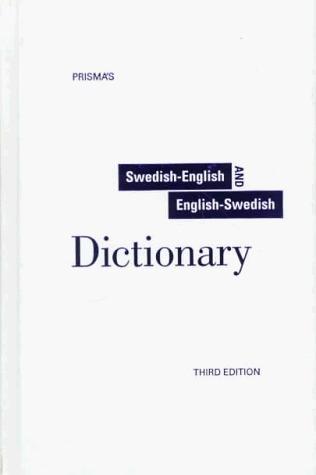 Prisma's Unabridged Swedish-English/English-Swedish Dictionary  by  Prisma
