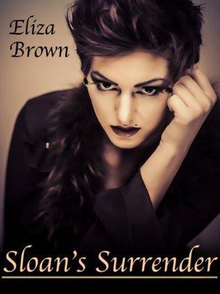 Sloans Surrender  by  Eliza Brown