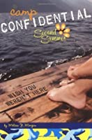 Camp Confidential 08: Wish You Werent  by  Melissa J. Morgan