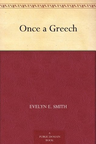 Once a Greech  by  Evelyn E. Smith