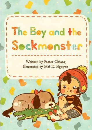 The Boy and the Sockmonster  by  Foster Chiang