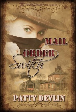 Mail Order Switch  by  Patty Devlin