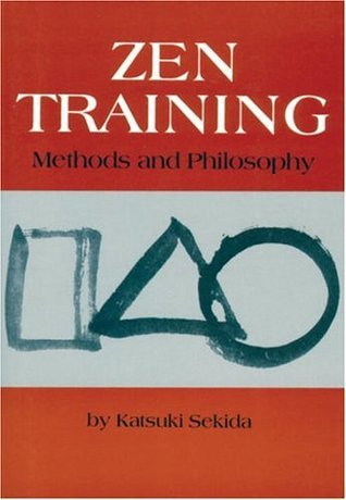 Zen Training: Methods And Philosophy  by  Katsuki Sekida