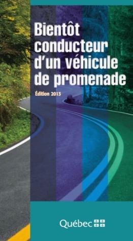 Bientôt conducteur d un véhicule de promenade  by  Société de l'assurance automobile du Québec