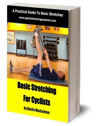 Gemini Stretching For Cyclists  by  Ainslie MacEachran