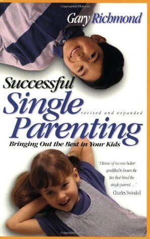 Successful Single Parenting  by  Gary Richmond