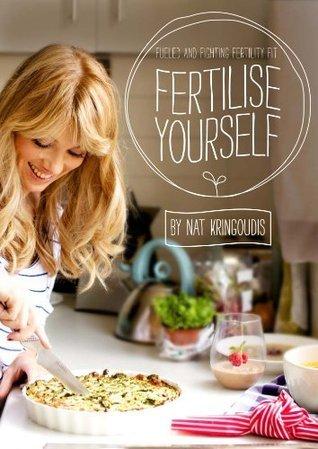 Fertilise Yourself Nat Kringoudis