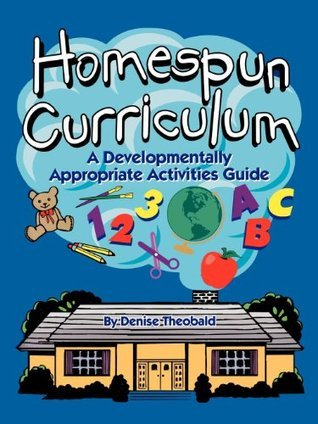 Homespun Curriculum  by  Denise Theobald