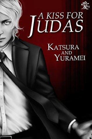 A Kiss For Judas Katsura
