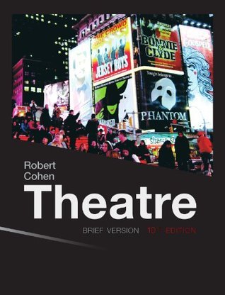 Theater Brief, 10th edition  by  Robert Cohen