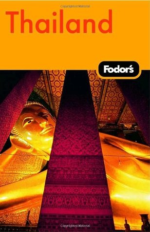 Fodors Thailand, 9th Edition  by  Fodors Travel Publications Inc.