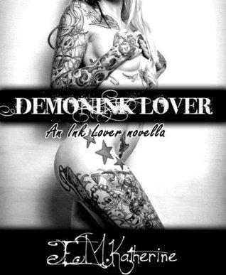 DemonINK Lover E. M. Katherine