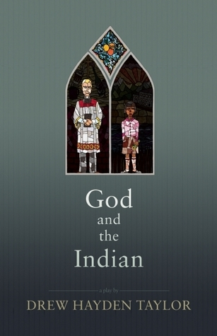 God and the Indian  by  Drew Hayden Taylor