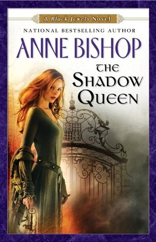 The Shadow Queen: A Black Jewels Novel  by  Anne Bishop