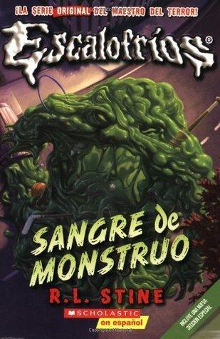 Escalofrios #3: Sangre de monstruo R.L. Stine