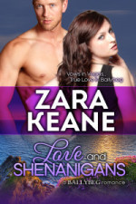 Love and Shenanigans (Ballybeg, #1)  by  Zara Keane
