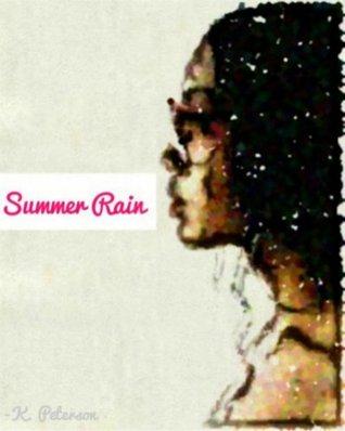 Summer Rain (Summer Rain  by  K.     Peterson