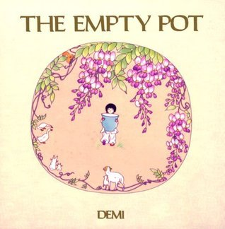 The Empty Pot (An Owlet Book)  by  Demi