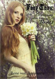 Fairy Tales for Princesses Who Love Dames Rene von Bonaparte
