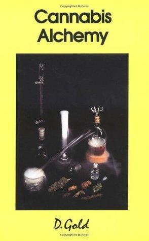 Cannabis Alchemy: Art of Modern Hashmaking  by  D. Gold
