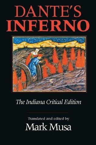 Dantes Inferno, The Indiana Critical Edition  by  Dante Alighieri