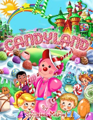 Candyland (Boogie Books)  by  Syllviea Marie
