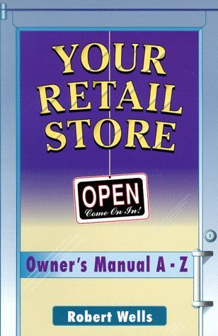 Your Retail Store Robert Wells