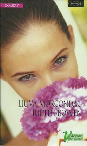 Ljuva Morgondag  by  Judith Bowen