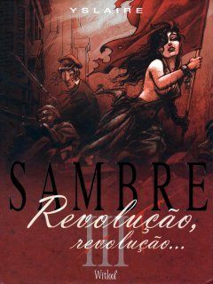 Revolução, revolução... (Sambre, #3)  by  Bernar Yslaire