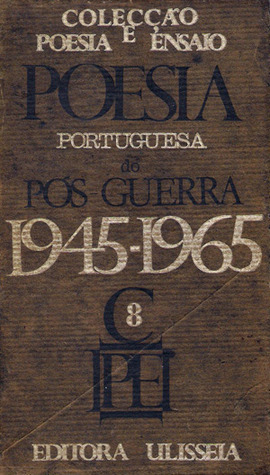 Poesia Portuguesa do Pós Guerra, 1945-1965  by  Afonso Cautela