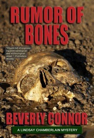 Rumor Of Bones (Lindsay Chamberlain, #1) Beverly Connor