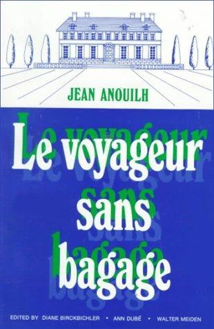 Le Voyageur Sans Bagage  by  Jean Anouilh