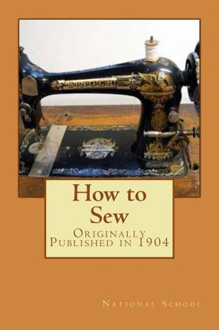 How to Sew (annotated with study guide) National Correspondence School of Dressmaking