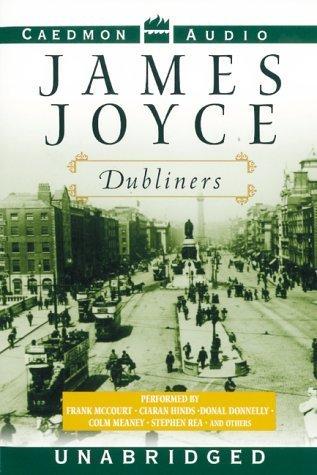 Dubliners: Dubliners James Joyce