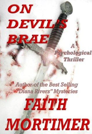 ON DEVILS BRAE (A Psychological Suspense Thriller) Faith Mortimer
