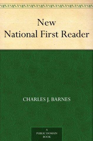 New National First Reader Charles J. Barnes
