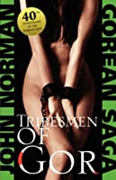 Die Stammeskrieger Von Gor: Fantasy Roman  by  John Norman