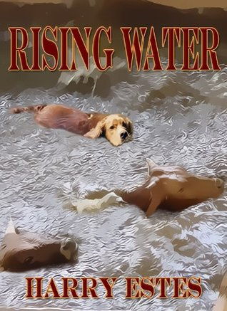 Rising Water  by  Harry Estes